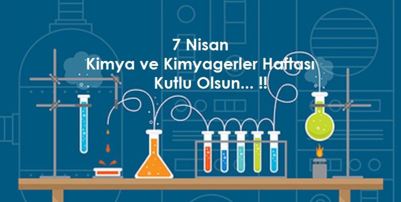7 Nisan Dünya Kimya ve Kimyagerler Haftası